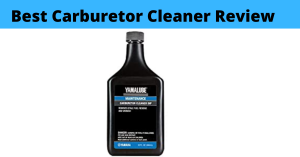 Best Carburetor Cleaner Review