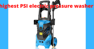 highest PSI electric pressure washer